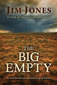 The Big Empty by Award Winning Author and Musician Jim Jones