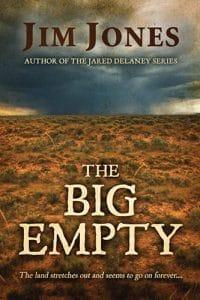 The Big Empty by Award Winning Author and Musician Jim Jones