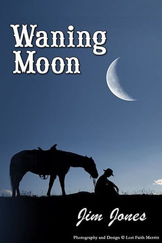 Waning Moon by Award Winning Author Jim Jones