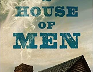 Review: A House of Men- Sumner Wilson