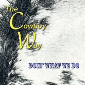 Doin What We Do The Cowboy Way CD Cover
