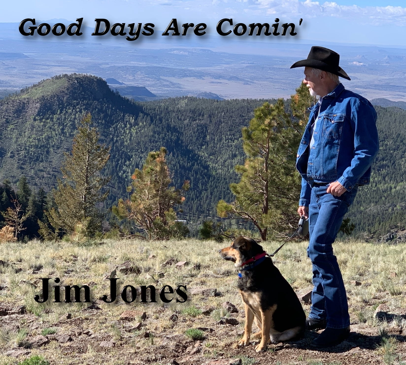 Good Days Are Comin' By Jim Jones